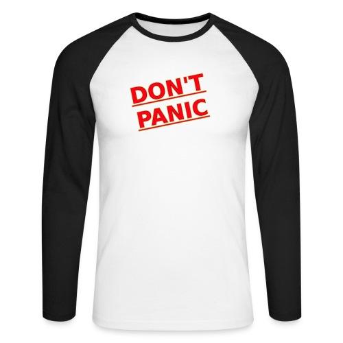 DON T PANIC 2 - Men's Long Sleeve Baseball T-Shirt