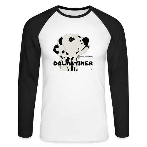Home is where my Dalmatiner is ! - Männer Baseballshirt langarm