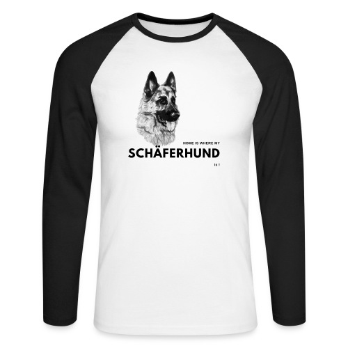 Home is where my Schäferhund is ! - Männer Baseballshirt langarm