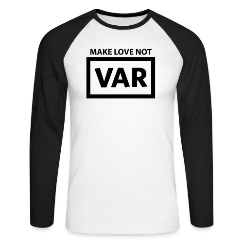 Make Love Not Var - Mannen baseballshirt lange mouw