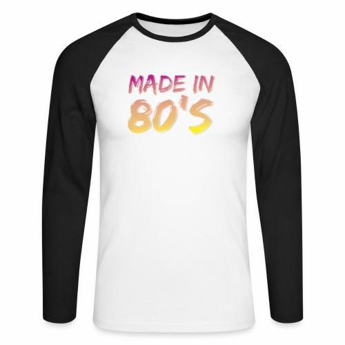 Made in 80 s - Men's Long Sleeve Baseball T-Shirt
