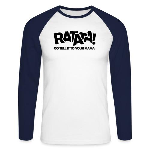 RATATA full - Männer Baseballshirt langarm
