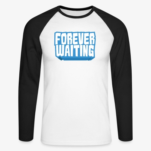 Forever Waiting - Men's Long Sleeve Baseball T-Shirt