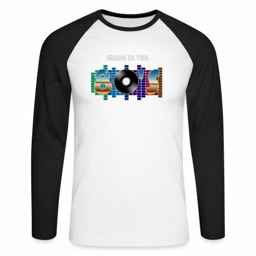 Made in the 80's - Men's Long Sleeve Baseball T-Shirt