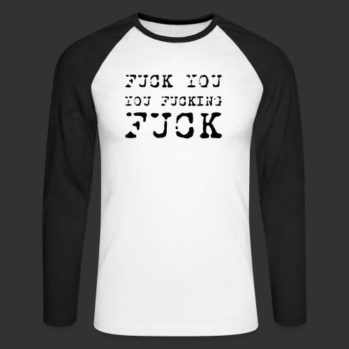 T-shirt, Fuck you... - Långärmad basebolltröja herr