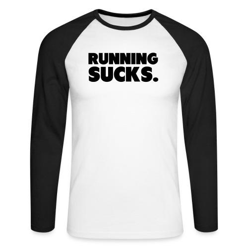 Running Sucks - Miesten pitkähihainen baseballpaita