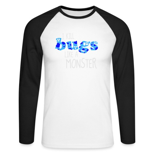 ikillbugslikeamonster - Men's Long Sleeve Baseball T-Shirt