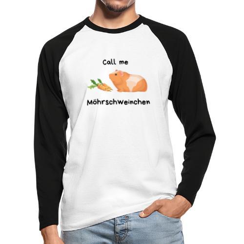 Call me Möhrschweinchen - Männer Baseballshirt langarm