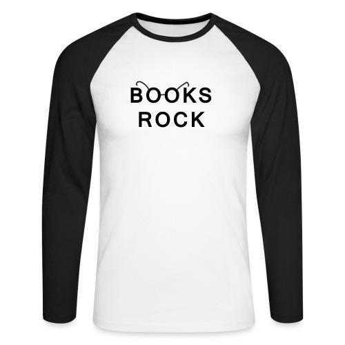 Books Rock Black - Men's Long Sleeve Baseball T-Shirt