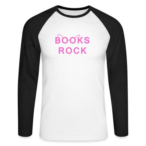 Books Rock Pink - Men's Long Sleeve Baseball T-Shirt