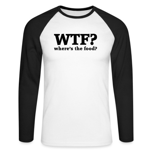 WTF - Where's the food? - Mannen baseballshirt lange mouw