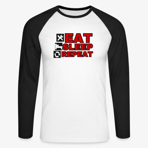 EAT SLEEP REPEAT T-SHIRT GOOD QUALITY. - Men's Long Sleeve Baseball T-Shirt