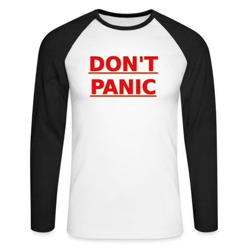 DON T PANIC - Men's Long Sleeve Baseball T-Shirt
