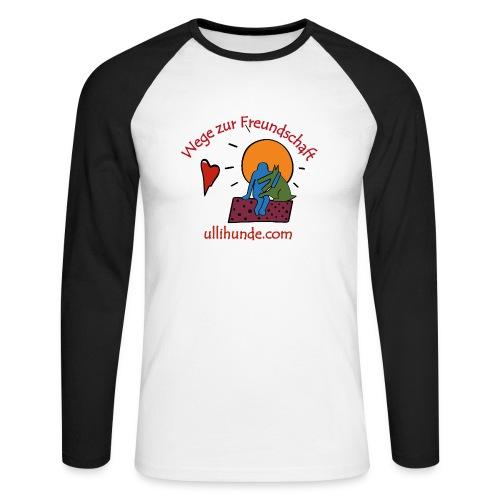 Ullihunde - Wege zur Freundschaft - Männer Baseballshirt langarm