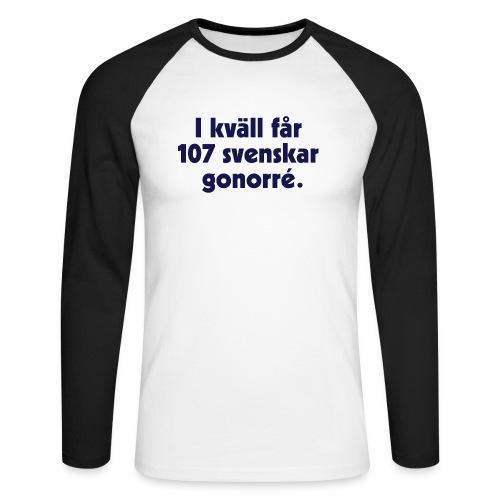 I kväll får 107 svenskar gonorré - Långärmad basebolltröja herr