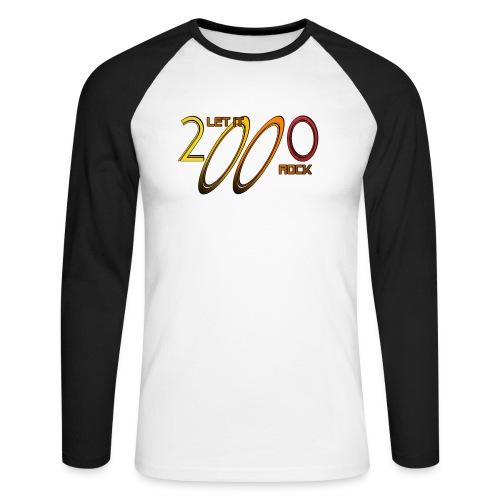 Let it Rock 2000 - Männer Baseballshirt langarm