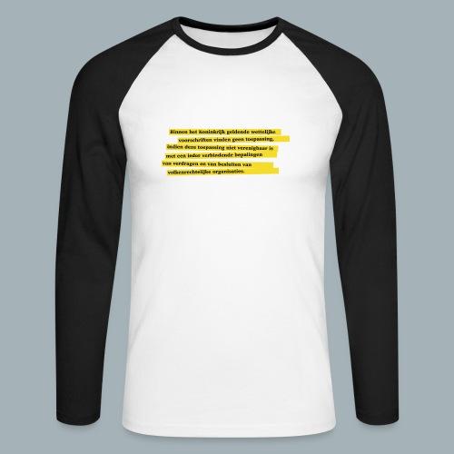 Nederlandse Grondwet T-Shirt - Artikel 94 - Mannen baseballshirt lange mouw