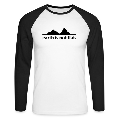 earth is not flat. - Männer Baseballshirt langarm