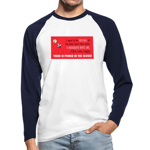 Thers power in the blood - Men's Long Sleeve Baseball T-Shirt