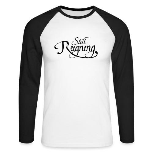 still reigning black - Men's Long Sleeve Baseball T-Shirt