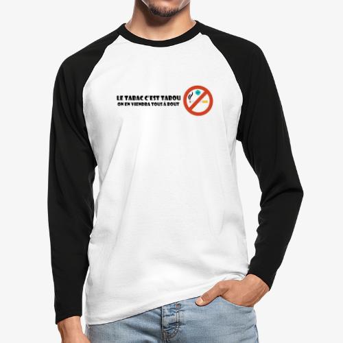 Le tabac c'est tabou - T-shirt baseball manches longues Homme