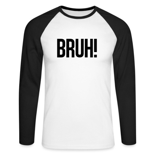 bruh - T-shirt baseball manches longues Homme