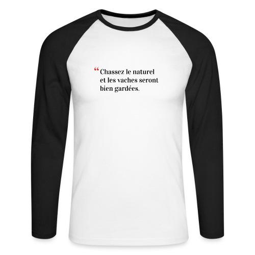 Chassez le naturel - T-shirt baseball manches longues Homme