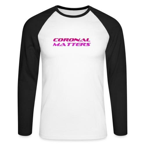 Coronal Matters logo - Miesten pitkähihainen baseballpaita