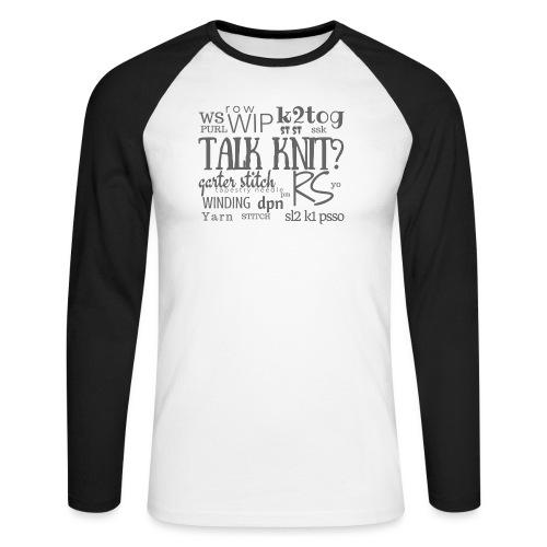 Talk Knit ?, gray - Men's Long Sleeve Baseball T-Shirt