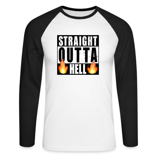 Straight outta Hell Direkt aus der Hölle - Männer Baseballshirt langarm