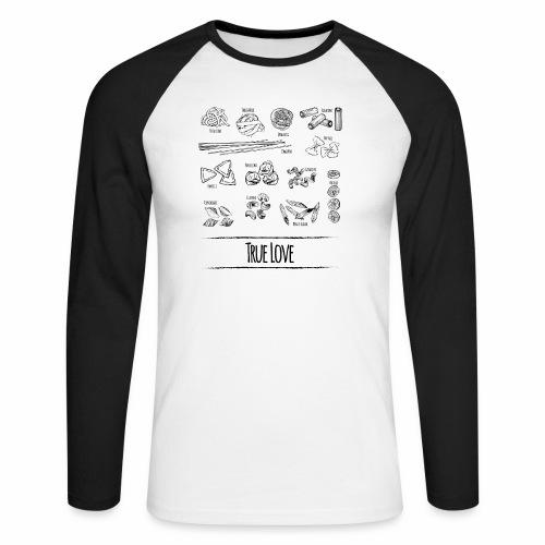 Pasta - My True Love - Männer Baseballshirt langarm