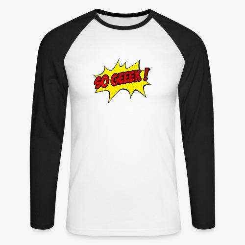 PREMIUM SO GEEEK - LOGO DESIGN - T-shirt baseball manches longues Homme
