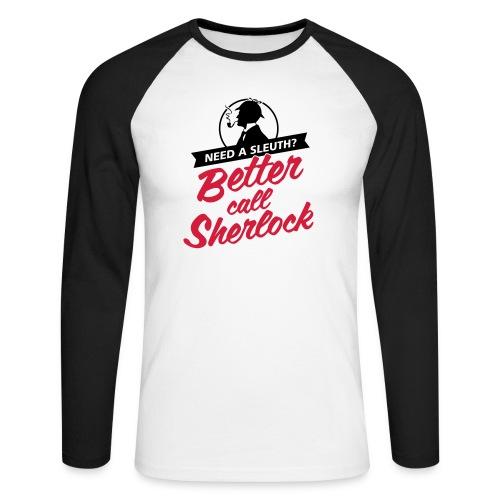Better Call Sherlock - Männer Baseballshirt langarm