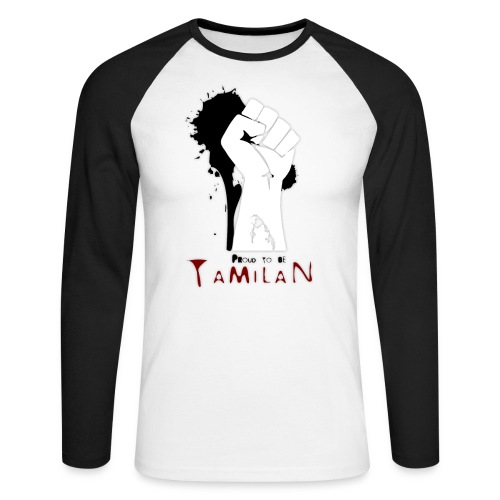 Proud to be Tamilan - Men's Long Sleeve Baseball T-Shirt