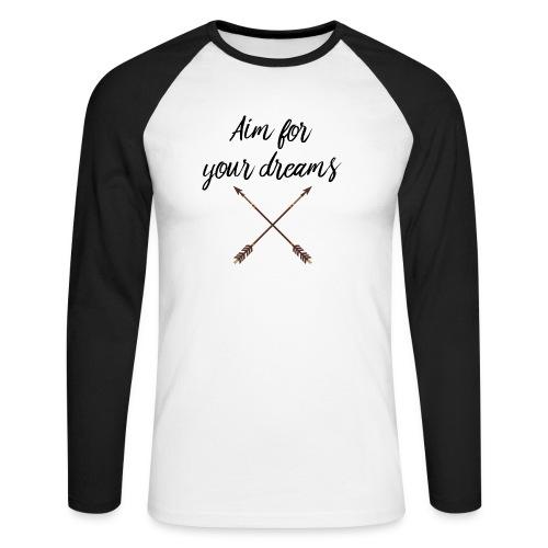 Aim for your Dreams - Miesten pitkähihainen baseballpaita