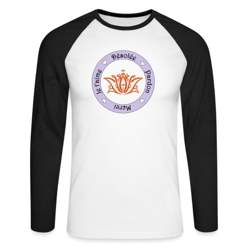 Tee shirt Bio Femme Ho oponopono - Men's Long Sleeve Baseball T-Shirt
