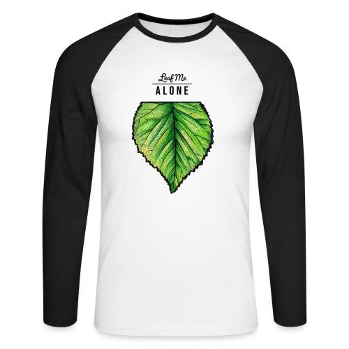 Leaf me Alone - Männer Baseballshirt langarm