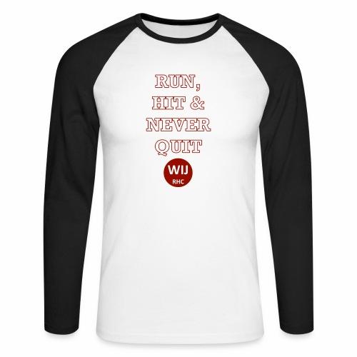 Run Hit never Quit - Mannen baseballshirt lange mouw