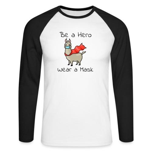 Sei ein Held, trag eine Maske - fight COVID-19 - Männer Baseballshirt langarm