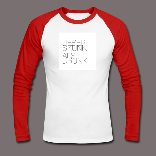 Lieber Skunk als Drunk - Männer Baseballshirt langarm