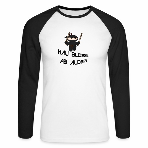 Hau bloss ab Alder - Männer Baseballshirt langarm