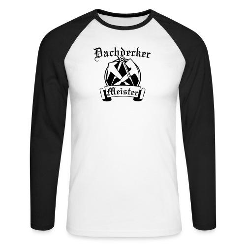 Dachdeckermeister - Männer Baseballshirt langarm