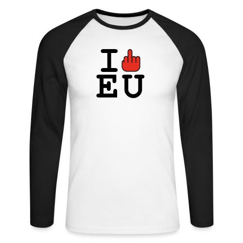 i fck EU European Union Brexit - Men's Long Sleeve Baseball T-Shirt
