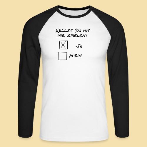 willst du mit mir spielen? - Männer Baseballshirt langarm
