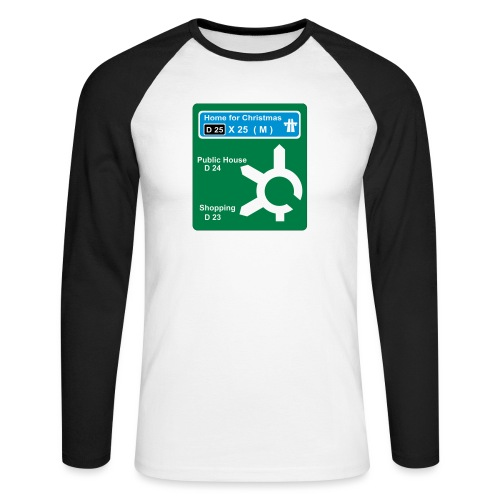 HOME_FOR_CHRISTMAS_SIGN - Men's Long Sleeve Baseball T-Shirt