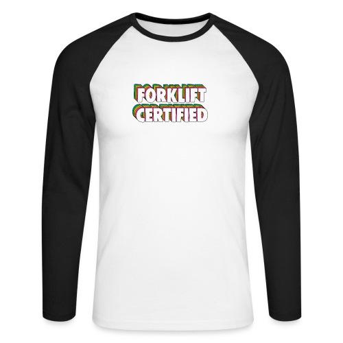 Forklift Certification Meme - Men's Long Sleeve Baseball T-Shirt