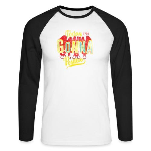 Stay positive - Männer Baseballshirt langarm