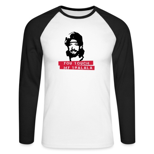 you touch my tralala - Männer Baseballshirt langarm