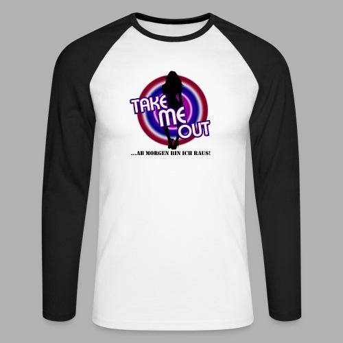 Take me out_Sie_Var. 2 - Männer Baseballshirt langarm