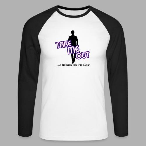Take me out_Er_Variante 1 - Männer Baseballshirt langarm